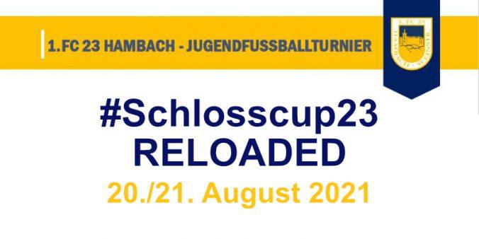Schlosscup23 Reloaded